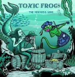 Toxic-FrogsCover-4559938e231c53c48615f358e3fe9936ac8c599a