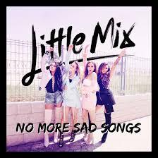 Download Lagu mp3 little mix-no more sad songs (3.44 mb)