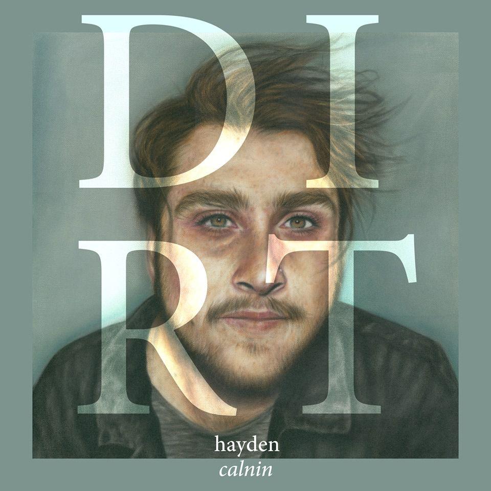 19756826 1538935379470460 8073730538837040107 n Electronic folk artist Hayden Calnin shares his new Dirt EP: Stream