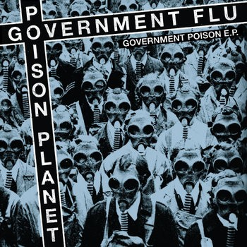 Poison Planet/Government Flu split EP cover art