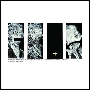 3 Way Split - Bone Dance, Divider, Plebeian Grandstand cover art